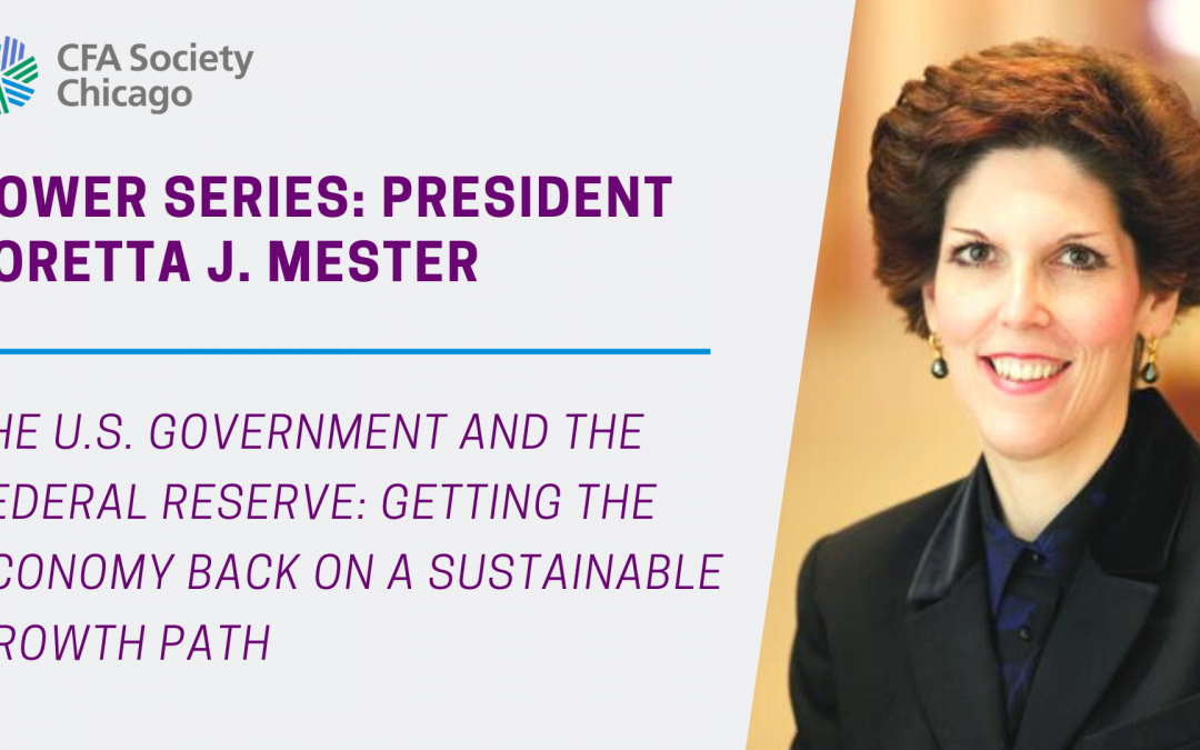 POWER Series: President Loretta J. Mester