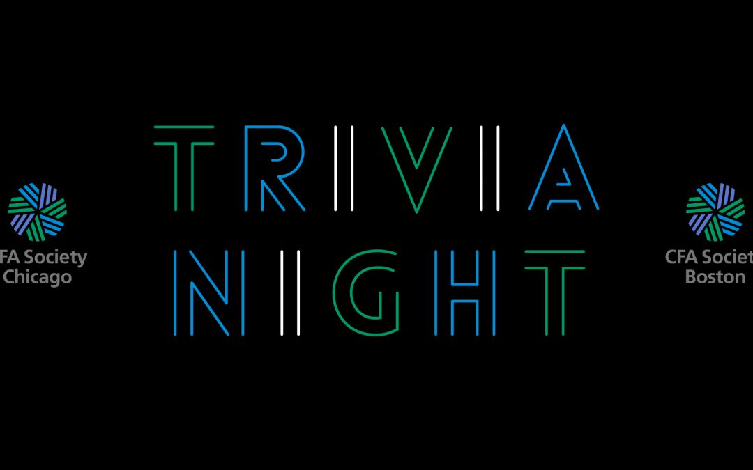 CFA Societies Chicago & Boston Trivia Night