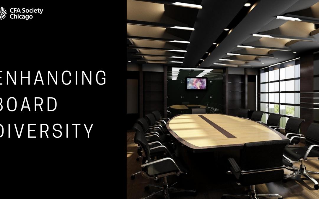 Enhancing Board Diversity