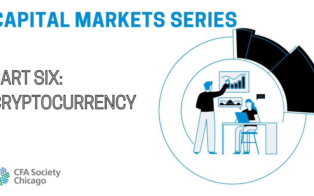 Capital Markets Series: Cryptocurrency – Institutionalization or just another fad?