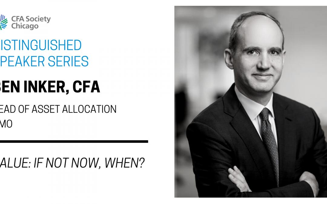 Distinguished Speaker Series: Ben Inker, CFA, GMO